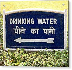 Drinking Water Sign Acrylic Print by Ethna Gillespie