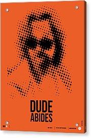 Dude Big Lebowski Poster Acrylic Print by Naxart Studio