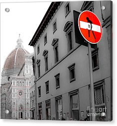 Duomo And Street Humor Acrylic Print by Amy Fearn