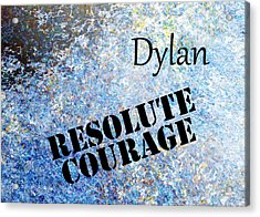 Dylan - Resolute Courage Acrylic Print