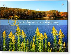 Each Day Is A New Beginning Lake With Goldenrod Acrylic Print by Beverly Claire Kaiya