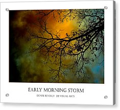 Early Morning Storm Acrylic Print