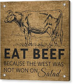 Acrylic Print featuring the digital art Eat Beef by Nancy Ingersoll
