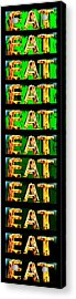 Eat Up Acrylic Print by Jame Hayes