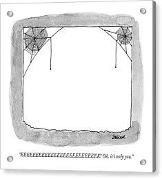 Eeeeeeeeeeeeeeeeeeeeeeeeek! Oh Acrylic Print by Jack Ziegler