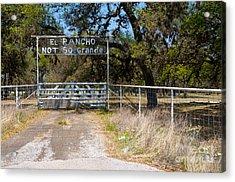 El Rancho Not So Grande Acrylic Print