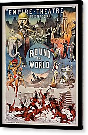 Empire Theatre Round The World 1885 Acrylic Print by Mountain Dreams