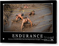 Endurance Inspirational Quote Acrylic Print by Stocktrek Images