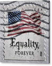 Equality Forever Acrylic Print