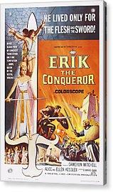Erik The Conqueror, Us Poster Art Acrylic Print