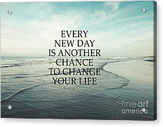 Acrylic Print featuring the photograph Every New Day by Sylvia Cook