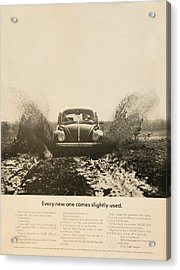 Every New One Comes Slightly Used - Vintage Volkswagen Advert Acrylic Print by Georgia Fowler