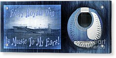Every Royals Win Is Music To My Ears Acrylic Print