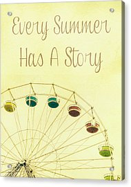 Every Summer Has A Story Acrylic Print by Pati Photography