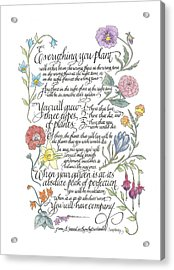 Everything You Plant Acrylic Print