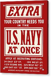 Extra - Your Country Needs You In The U.s. Navy Acrylic Print