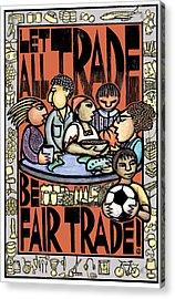 Fair Trade Acrylic Print