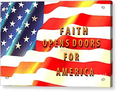 Faith And America Acrylic Print by Beverly Guilliams