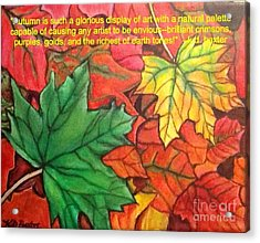 Acrylic Print featuring the painting Falling Leaves 1 Painting With Quote by Kimberlee Baxter