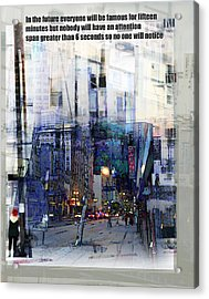 Fame On A Street Corner Acrylic Print by John Fish