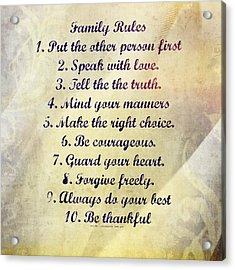 Family Rules Acrylic Print by Marty Koch