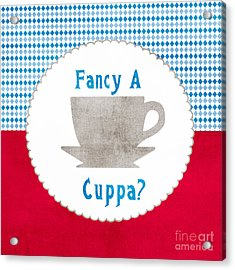 Fancy A Cup Acrylic Print by Linda Woods