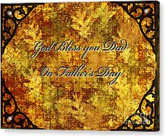 Father's Day Greeting Card IIi Acrylic Print by Debbie Portwood