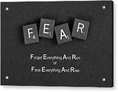 Fear Inspirational Quote Acrylic Print