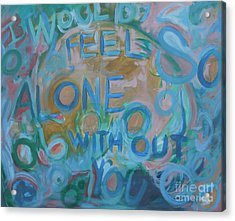 Feel One With You Acrylic Print