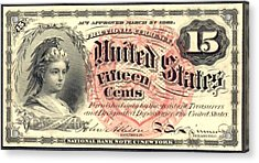 Fifteen Cents 4th Issue U.s. Fractional Currency Acrylic Print by Lanjee Chee