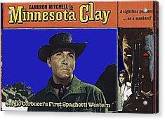 Film Homage Cameron Mitchell Minnesota Clay Lobby Card 1964-2013 Acrylic Print