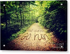 Find Yourself Go Run Acrylic Print