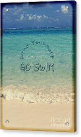 Find Yourself Go Swim Tropical Beach Motivational Quote Acrylic Print by Beverly Claire Kaiya