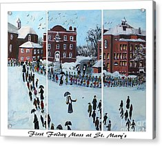 First Friday Mass At Saint  Mary's Acrylic Print