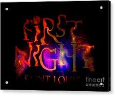 First Night Sign 2 Acrylic Print