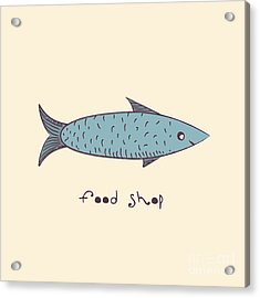 Fish A Freehand Drawing  Logo Store Food Acrylic Print