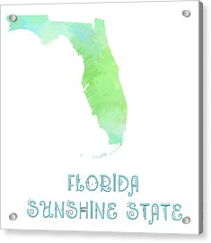 Florida - Sunshine State - Map - State Phrase - Geology Acrylic Print by Andee Design