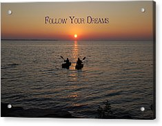 Follow Your Dreams Acrylic Print by Aimee L Maher Photography and Art Visit ALMGallerydotcom
