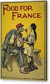 Food For France, 1918 Acrylic Print by Francis Luis Mora