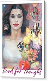 Acrylic Print featuring the mixed media Food For Thought by Brooks Garten Hauschild