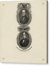 For President, Henry Clay. For Vice President Acrylic Print by Litz Collection