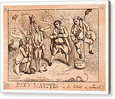 Foxs Martyrs Or The Patriots In Limbo, England  Publisher Acrylic Print