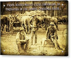 Frank Needs Convincing At Christmas Acrylic Print
