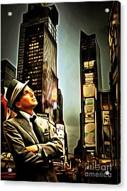Frank Sinatra If I Can Make It Here New York 20150126brun Acrylic Print by Wingsdomain Art and Photography