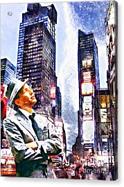 Frank Sinatra If I Can Make It Here New York New York 20150126wcstyle Acrylic Print