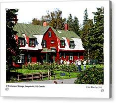 Franklin D. Roosevelt Cottage Campobello Nb Acrylic Print