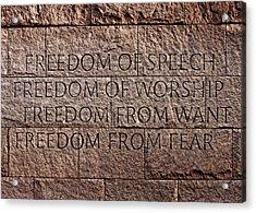 Franklin Delano Roosevelt Memorial Freedom Quote Acrylic Print by John Cardamone