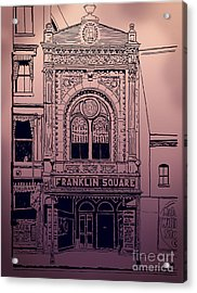 Franklin Square Theatre Acrylic Print by Megan Dirsa-DuBois