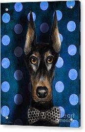 Funny Doberman Pincher Gentleman Dog Portrait Acrylic Print