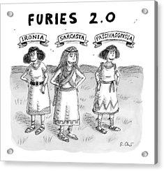 Furies 2.0 -- Ironia Acrylic Print